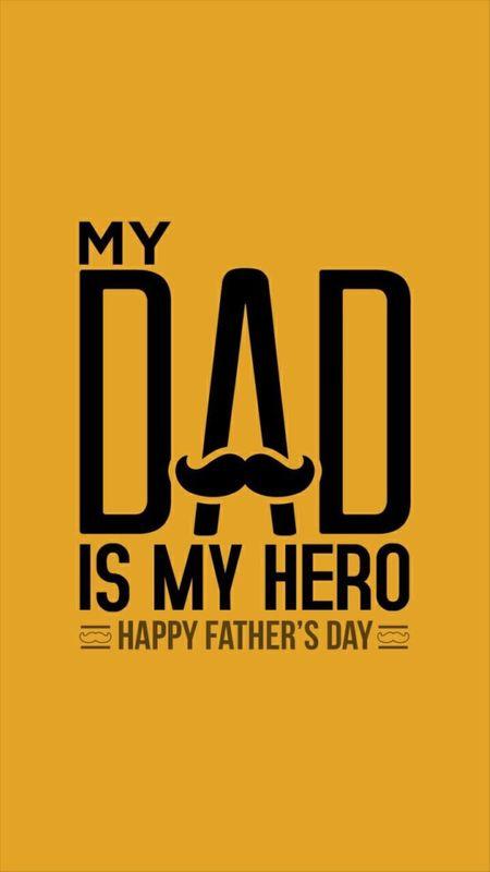 My Dad is my hero Wallpaper
