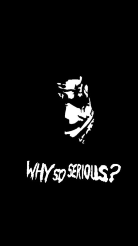Why so serious ? Wallpaper
