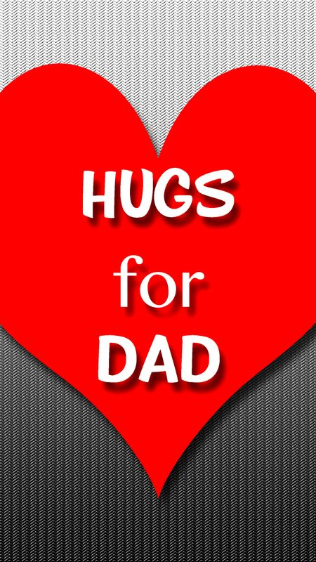 Hugs for Dad Wallpaper