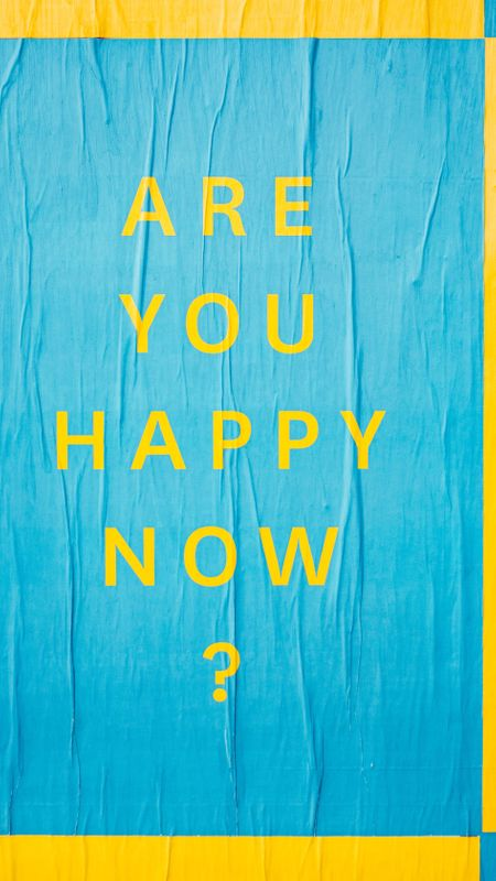 Are you happy now ? Wallpaper