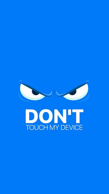 Don't Touch Wallpaper