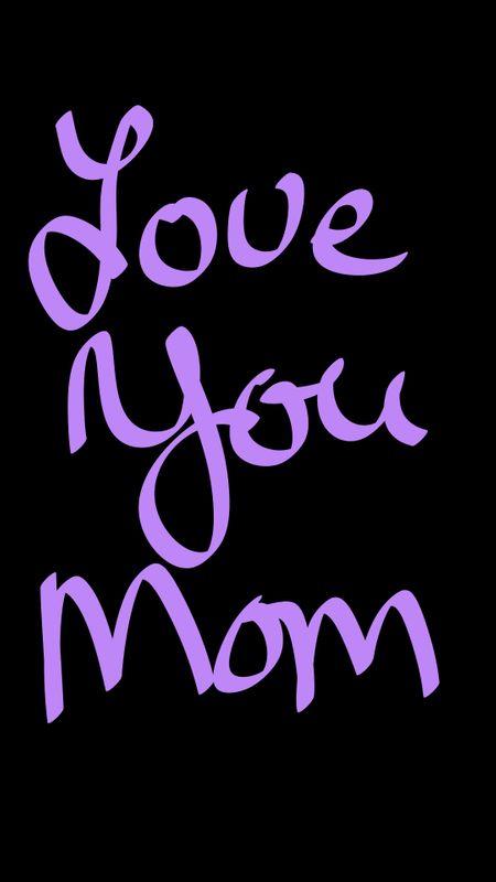Love You Mom Wallpaper